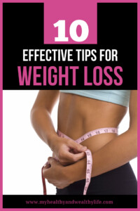 10 effective weight loss tips