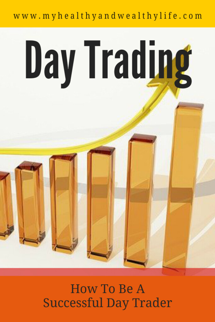 Day trader - how to be a successful day trader
