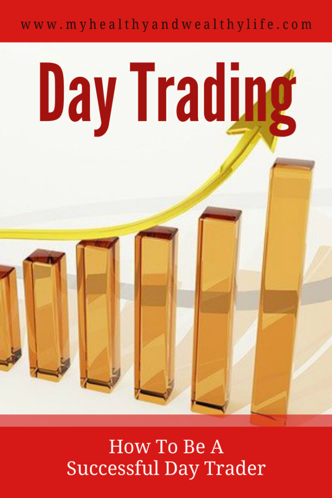 Day Trading - how to be a successful day trader