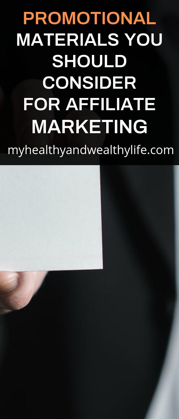 Promotional Materials You Should Consider for Affiliate Marketing