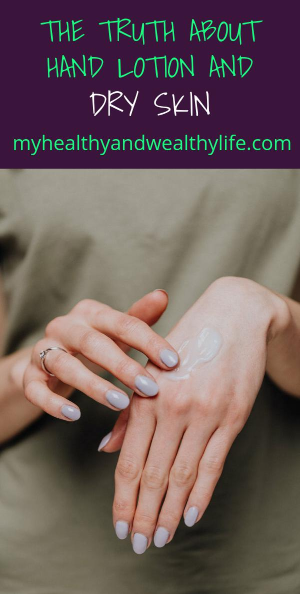 The Truth About Hand Lotion and Dry Skin