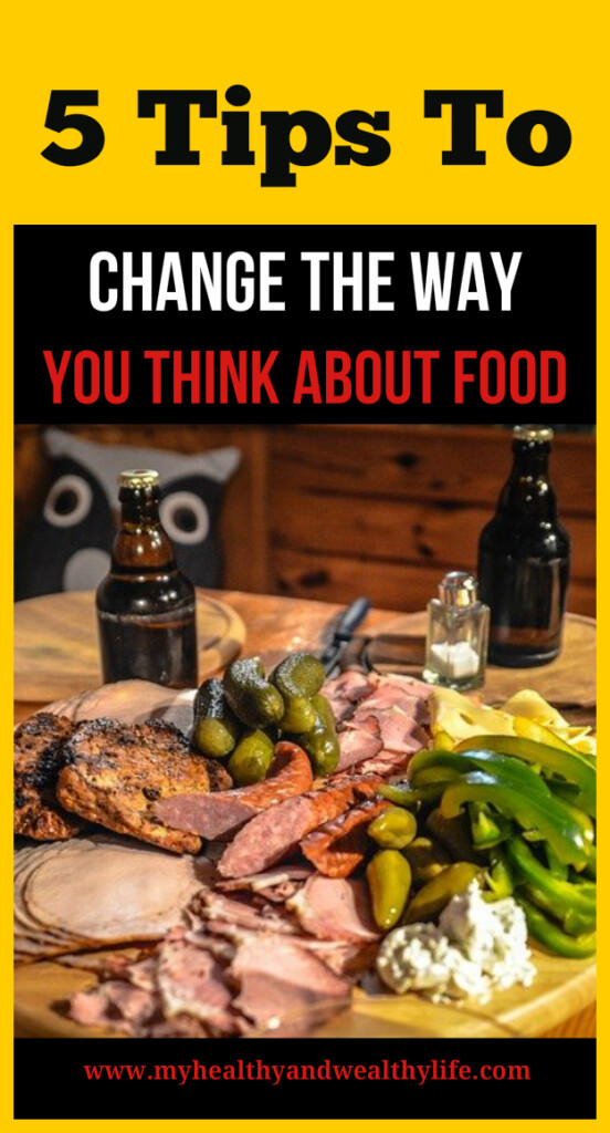 5 tips to change the way you think about food